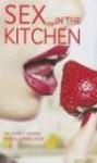 Sex in the Kitchen - Kerri Sharp, Lindsay Gordon