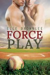 Force Play - Elle Brownlee