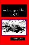 An Insupportable Light - Donna Barr