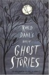 Roald Dahl's Book of Ghost Stories Publisher: Farrar, Straus and Giroux - Roald Dahl