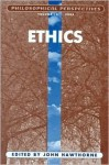 Ethics: Philosophical Perspectives 18, 2004 (Philosophical Perspectives Annual Volume) - Dean W. Zimmerman, John Hawthorne