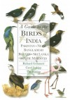 A Guide to the Birds of India, Pakistan, Nepal, Bangladesh, Bhutan, Sri Lanka, and the Maldives - Richard Grimmett, Carol Inskipp, Tim Inskipp