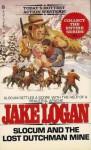 Slocum and the Lost Dutchman Mine - Jake Logan