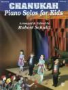 Piano Solos for Kids: Chanukah - Robert Schultz