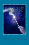 Wizard Academies: The Kingsbridge Chronicles - Christine Norris