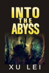 Into the Abyss (Dark Prospects, #2) - Lei Xu