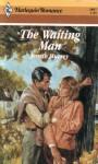 The Waiting Man (Harlequin Romance #2807) - Jeneth Murrey