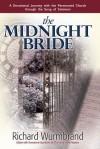 The Midnight Bride - Richard Wurmbrand