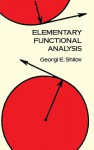 Elementary Functional Analysis - Georgi E. Shilov, Richard A. Silverman