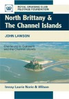 North Brittany & the Channel Islands: Cherbourg to Ouessant - John Edward Lawson