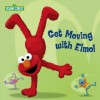 Get Moving with Elmo! (Sesame Street) (Sesame Street Board Books) - Random House, Joe Mathieu