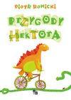 PRZYGODY HEKTORA - Piotr Rowicki
