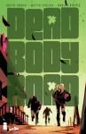 Dead Body Road #2 - Justin Jordan, Matteo Scalera, Moreno Dinisio