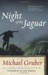 Night of the Jaguar: A Novel (Jimmy Paz) - Michael Gruber