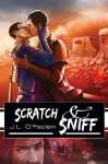 Scratch & Sniff (No More Heroes) - J.L. O'Faolain