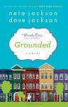 Grounded - Neta Jackson, Dave Jackson
