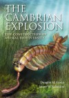 The Cambrian Explosion: The Construction of Animal Biodiversity - Douglas H. Erwin, James W. Valentine