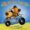 Traffic Pups - Michelle Meadows, Dan Andreasen