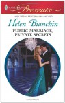 Mills & Boon : Public Marriage, Private Secrets - Helen Bianchin