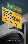 Piekielny Brooklyn - Hubert Selby Jr., Maciej Potulny, Paweł Jońca