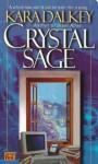 Crystal Sage - Kara Dalkey