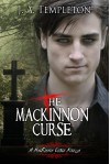 The MacKinnon Curse: The Beginning - J.A. Templeton