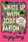 What's Up With Jody Barton? - Hayley Long