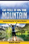 Go Tell It on the Mountain - Robert Wolff