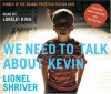 We Need to Talk About Kevin (Audiocd) - Lionel Shriver