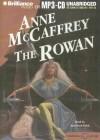 Rowan, The (Rowan/Damia) - Anne McCaffrey, Jean Reed-Bahle