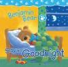 Benjamin Bear Says Goodnight - Claire Freedman, Steve Smallman