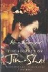 The Secrets of Jin Shei - Alma Alexander