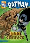 Batman: The Revenge of Clayface - Eric Stevens, Lee Loughridge