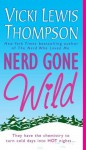 Nerd Gone Wild - Vicki Lewis Thompson