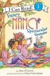 Fancy Nancy: Spectacular Spectacles - Jane O'Connor, Robin Preiss Glasser, Ted Enik