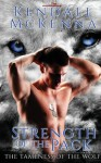 Strength of the Pack - Kendall McKenna