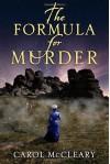 The Formula for Murder - Carol McCleary