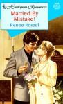 Married by Mistake - Renee Roszel