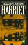 Harriet - Elizabeth Jenkins
