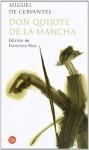 Don Quijote de la Mancha - Miguel de Cervantes Saavedra, Francisco Rico