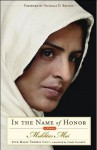 In the Name of Honor: A Memoir - Mukhtar Mai, Linda Coverdale, Marie-Thérèse Cuny
