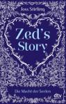 Zed's Story Die Macht der Seelen - Joss Stirling, Michaela Kolodziejcok