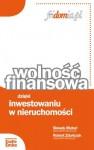 Wolność finansowa dzięki inwestowaniu w nieruchomości - Sławek Muturi, Robert Zduńczyk