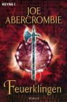 Feuerklingen - Joe Abercrombie, Dominic Harman, Kirsten Borchardt