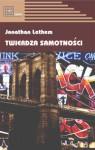 Twierdza Samotności - Jonathan Lethem