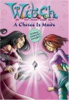 A Choice Is Made - Alice Alfonsi
