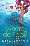 Where Do I Go? - Neta Jackson