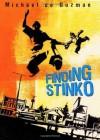 Finding Stinko - Michael de Guzman