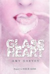 Glass Heart - Amy Garvey