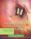 Fulfilling the Promise of the Differentiated Classroom: Strategies and Tools for Responsive Teaching - Carol Ann Tomlinson